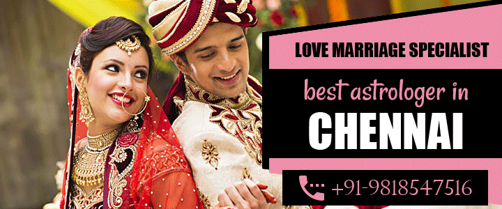 Love Marriage Specialist in Chennai