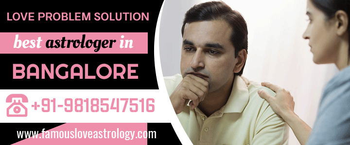 Love Problem Solution in Bangalore