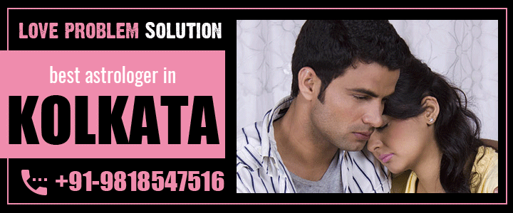 Love Problem Solution in Kolkata