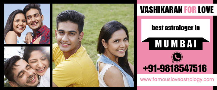 Vashikaran For Love in Mumbai